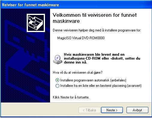 Virtuelt drev - MagicISO - XP mld om 'ny hardware' - Programvare